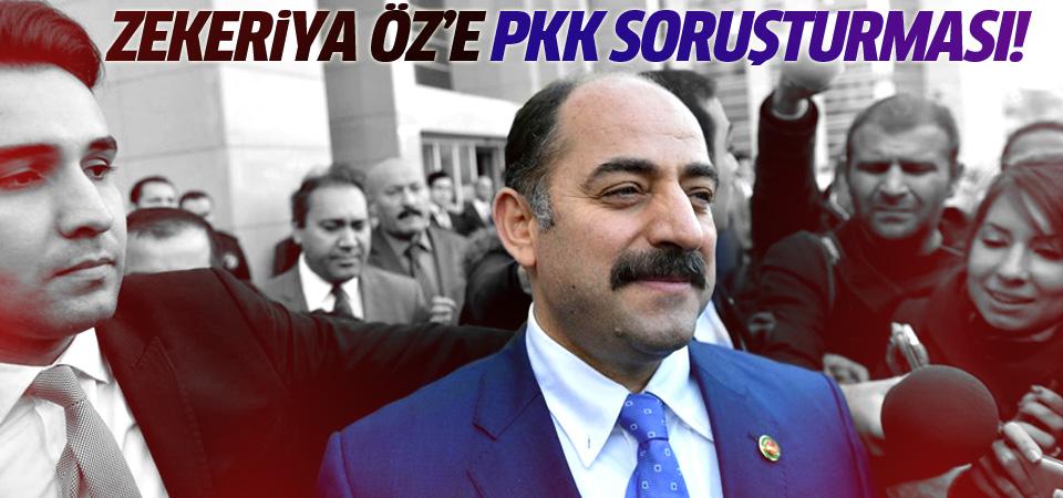 Zekeriya Öz'e PKK soruşturması açıldı!