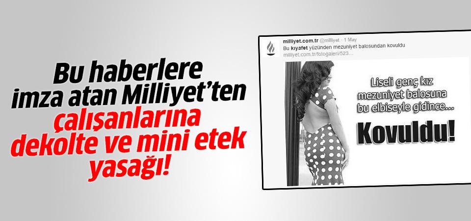 Milliyet Gazetesi'nden çalışanarına dekolte ve mini etek yasağı