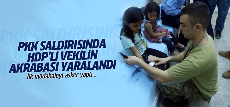 PKK saldırısında HDP'li vekilin akrabası yaralandı