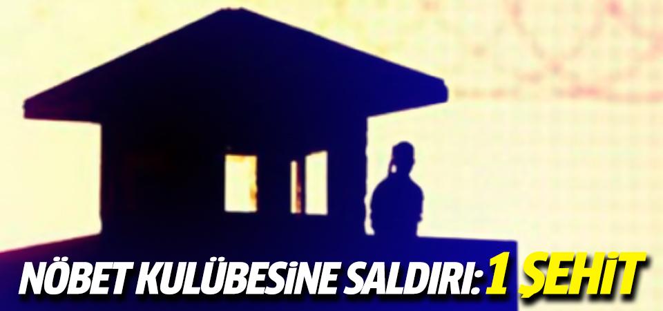 Şırnak'ta nöbet kulübesine saldırı!