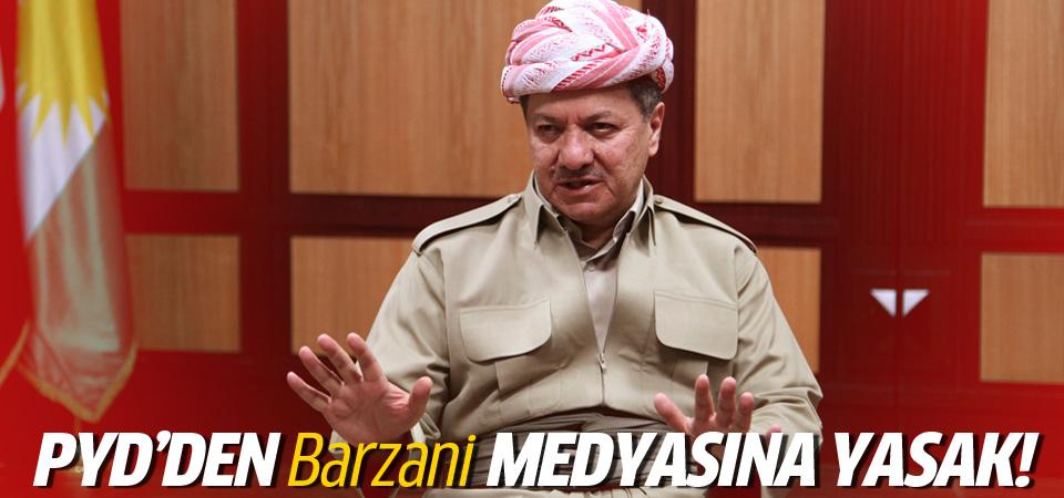 PYD'den Barzani'nin medyasına yasak!