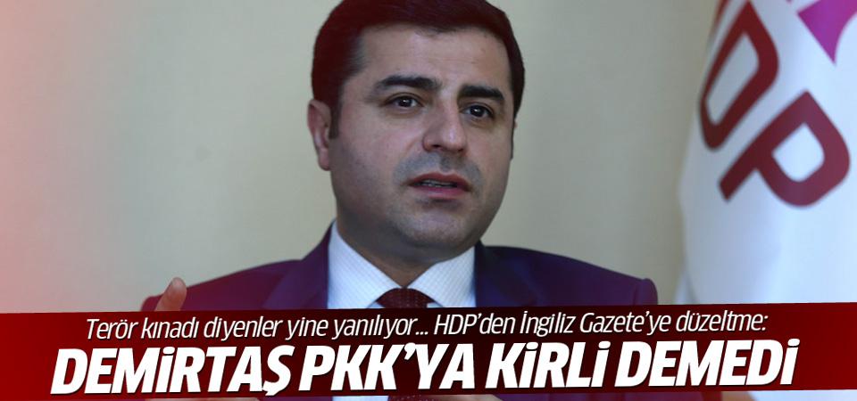 HDP: Demirtaş PKK'ya kirli demedi