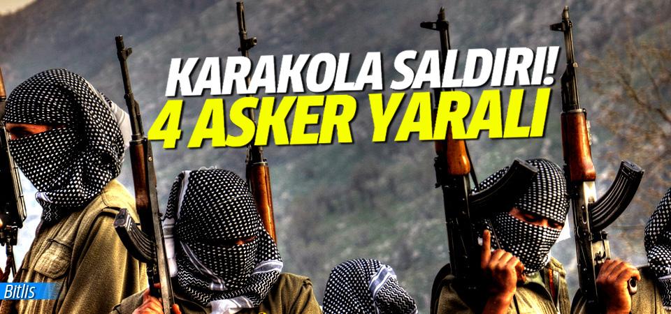 Karakola saldırı: 4 asker yaralı!