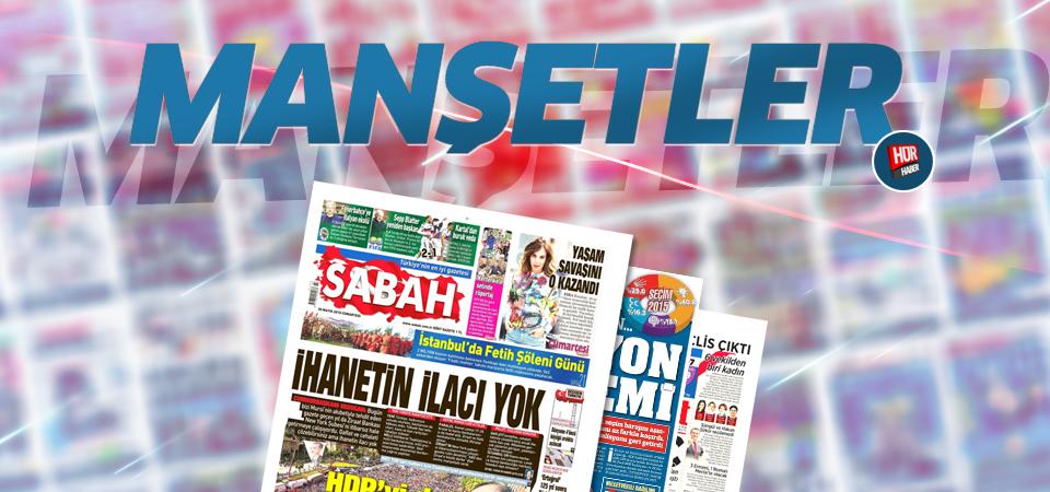 29 Ağustos 2015 gazete manşetleri