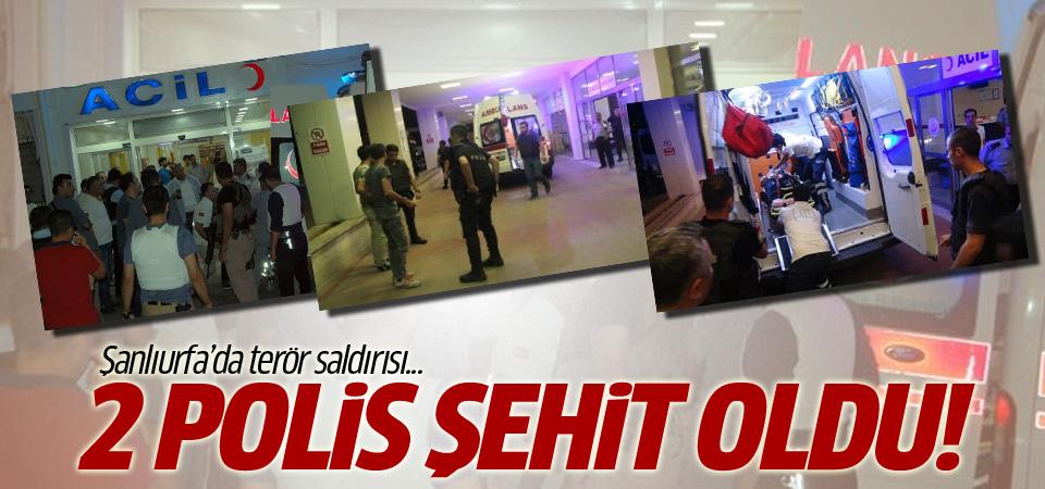 Şanlıurfa'da 2 polis şehit oldu!