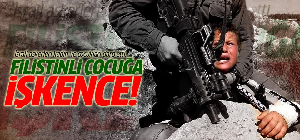 İsrail askerlerinden Filistinli çocuk ve kadınlara işkence!