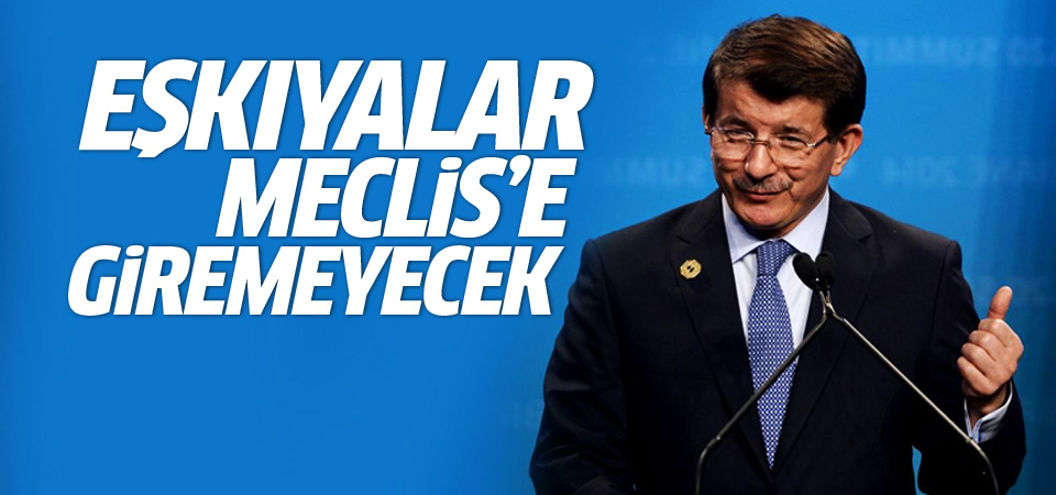 Davutoğlu: Komisyon salonlarına o kiralık eşkiyalar giremeyecek