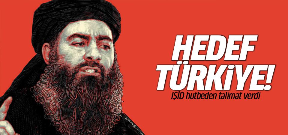IŞİD hutbeden talimat verdi: Hedef Türkiye!