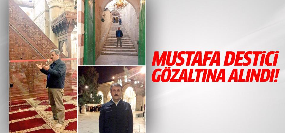 Mustafa Destici Tel Aviv'de Gözaltına Alındı
