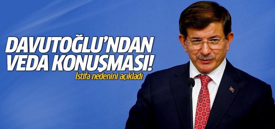 Başbakan Ahmet Davutoğlu'dan veda konuşması!
