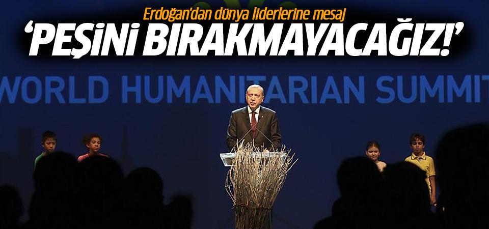 Erdoğan: Eli kanlı diktatörlerin yakasını bırakmayacağız