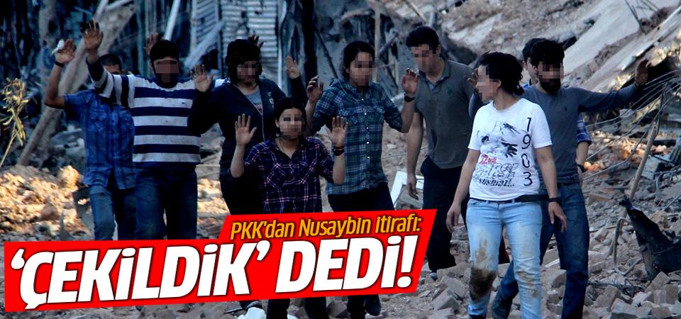 PKK'dan Nusaybin itirafı: Çekildik!