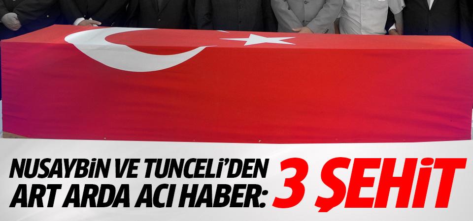 Nusaybin ve Tunceli'den art arda acı haber: 3 şehit