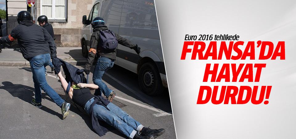 Fransa'da hayat durdu: Euro 2016 tehlikede!