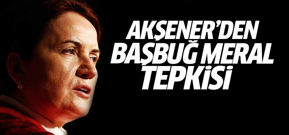 Meral Akşener'den o sloganlara tepki