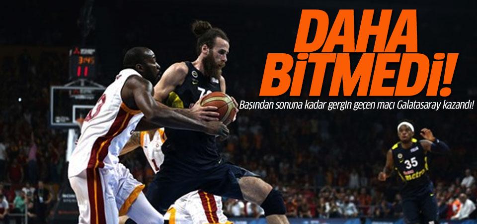 Olaylı Galatasaray Fenerbahçe maçını Aslanlar 65-63 kazandı