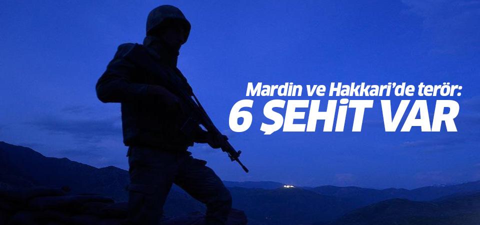 Mardin ve Hakkari'de terör saldırısı: 6 şehit