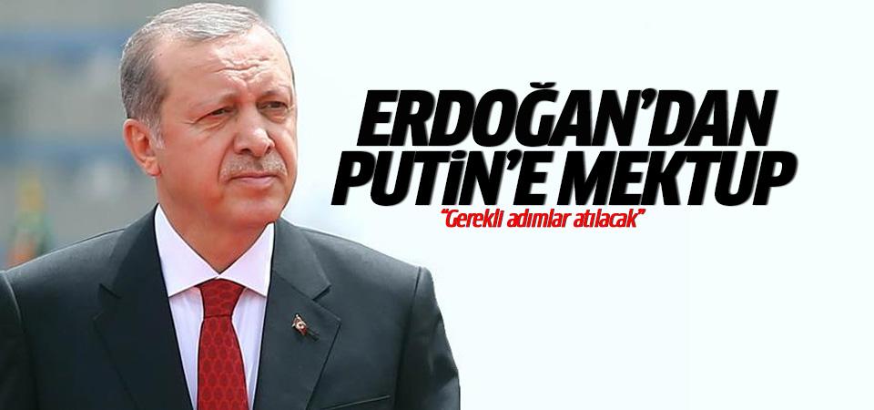 Erdoğan Rusya Devlet Başkanı Putin'e mektup gönderdi