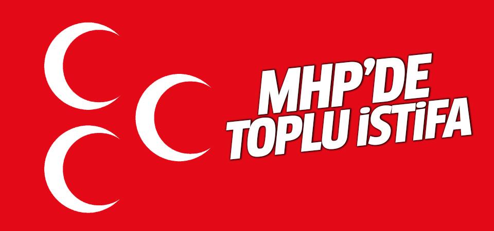 MHP'de toplu istifa!