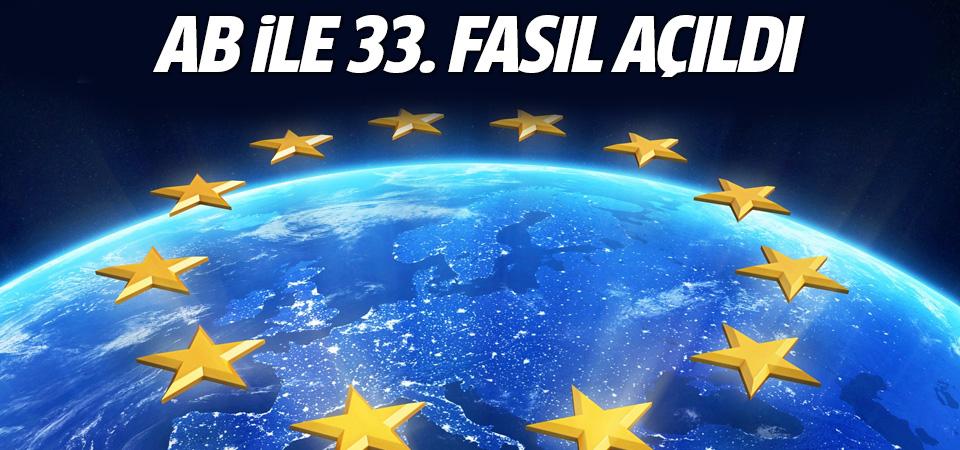 Avrupa Birliği'ne katılım müzakerelerinde 33. fasıl açıldı
