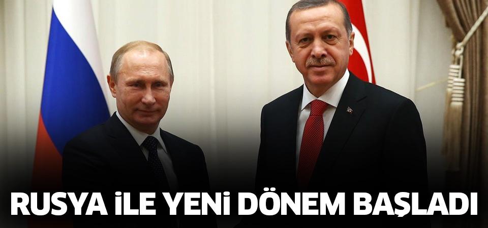 Türkiye ve Rusya arasında yeni dönem başladı!