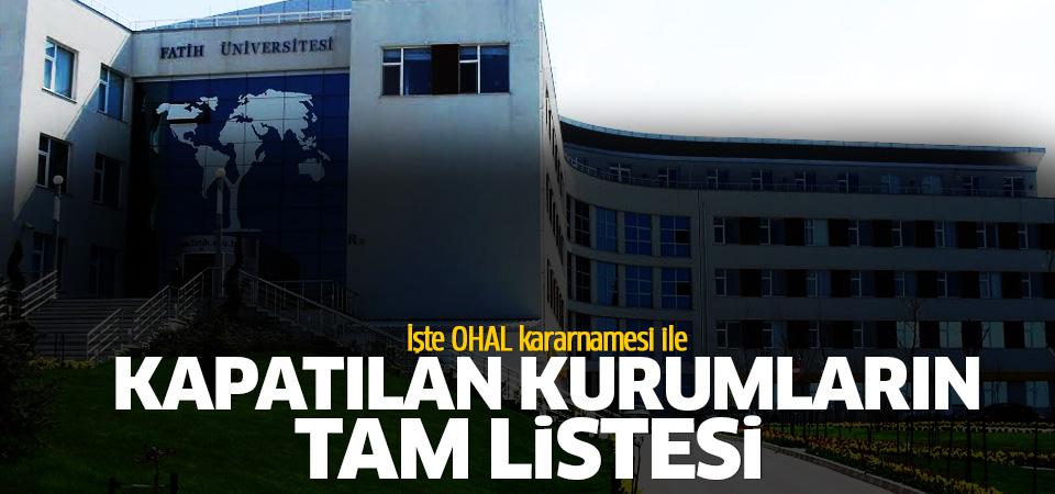 İşte ilk OHAL kararnamesiyle kapatılan kurum ve kuruluşlar
