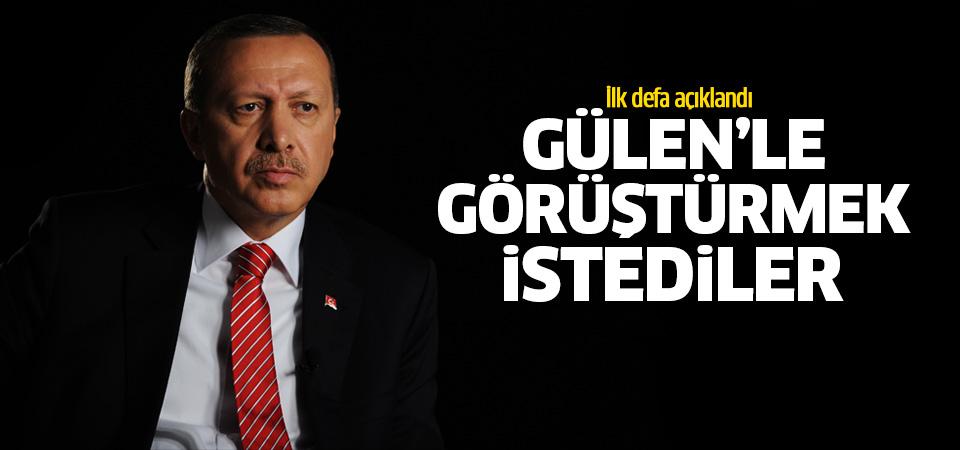 Erdoğan: O gece Fethullah Gülen'le görüştürmek istediler