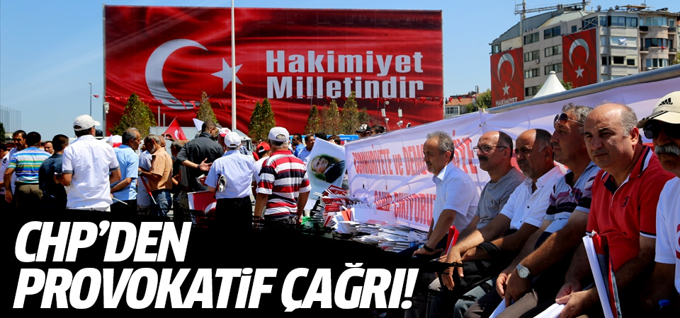 CHP'den provokatif çağrı!