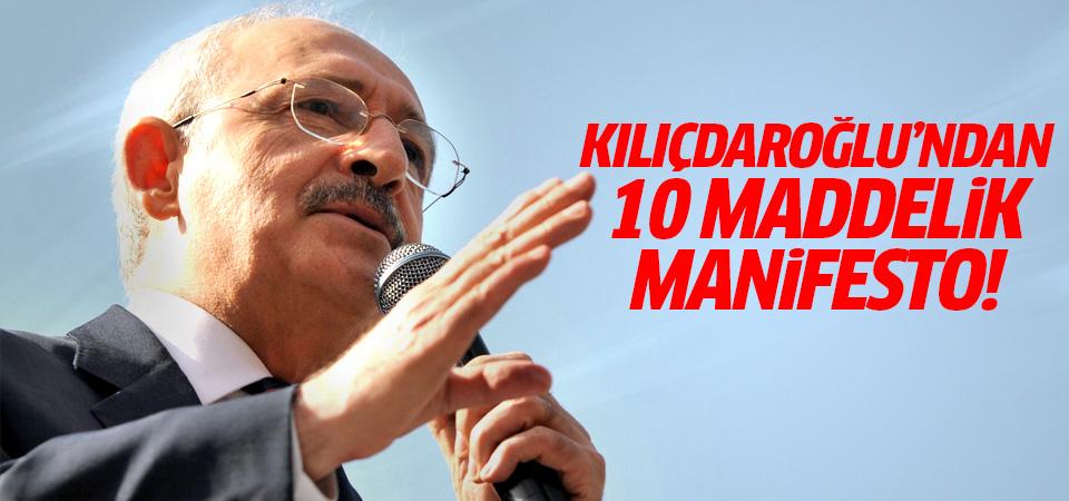 Kılıçdaroğlu'ndan 10 maddelik manifesto