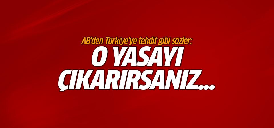 AB'den Türkiye'ye idam tehdidi!