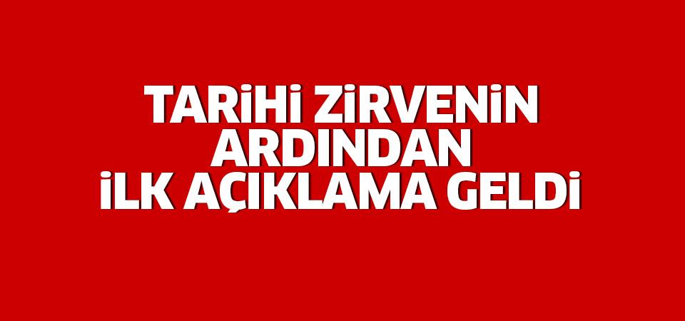 Beştepe'deki tarihi zirvenin ardından açıklama!