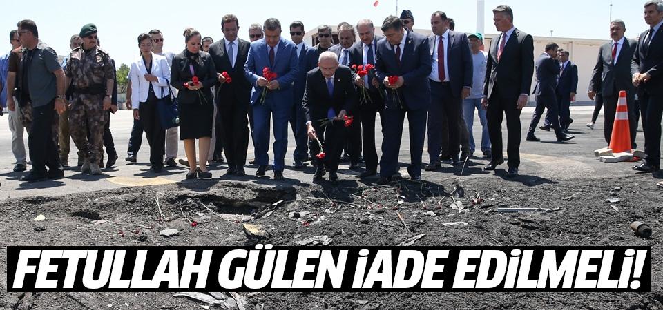 Kılıçdaroğlu: Fetullah Gülen kesinlikle iade edilmeli
