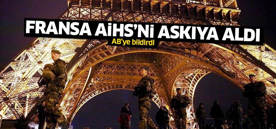 Fransa AİHS'nin askıya alındığını AB'ye bildirdi