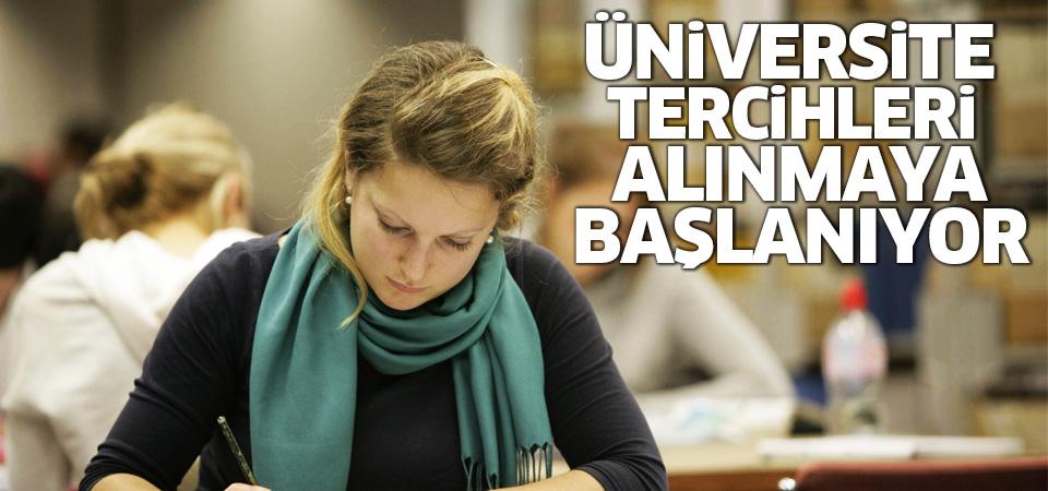 Üniversite tercihleri alınmaya başlanıyor