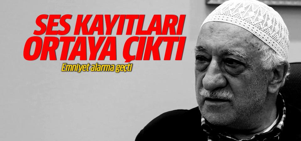 Gülen'in ses kayıtları ortaya çıktı