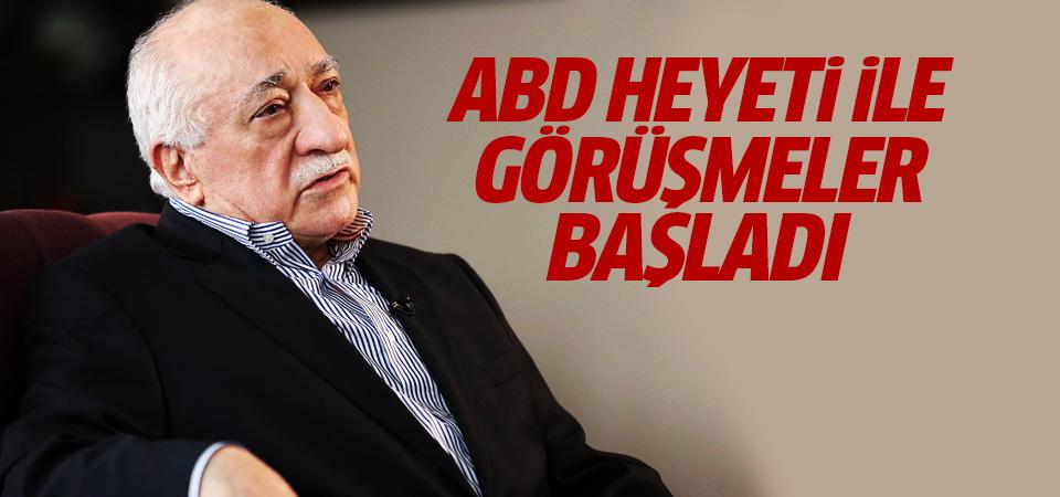 Gülen'in iadesine ilişkin ABD heyeti ile görüşmeler başladı