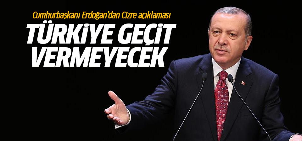 Erdoğan: Kirli emellerine asla geçit verilmeyecek