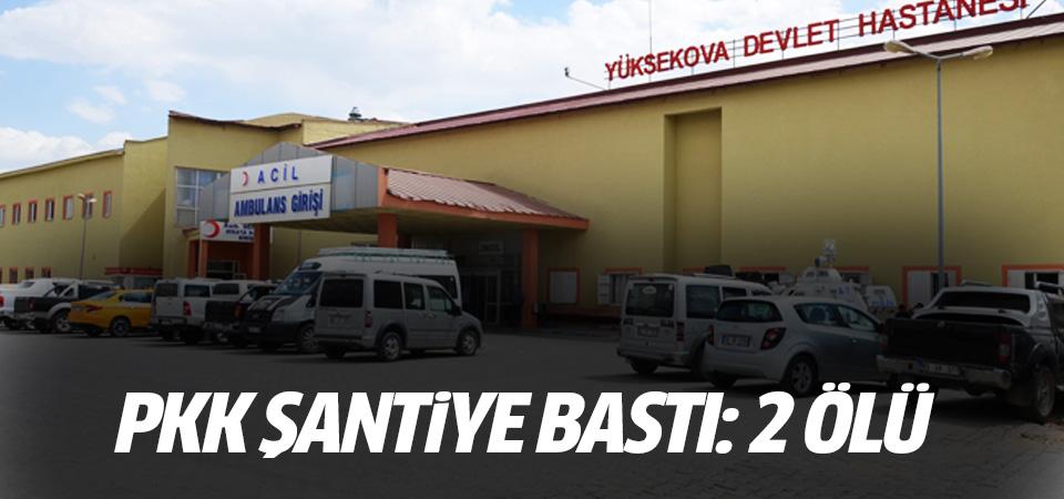 PKK'lılar şantiyeye saldırdı: 2 ölü
