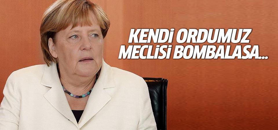 Merkel: Darbeyi kınamamızın doğru ve önemli olduğuna inanıyorum