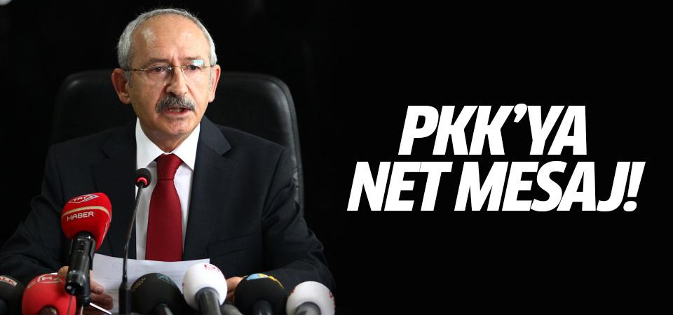 Kılıçdaroğlu'ndan PKK'ya net mesaj!