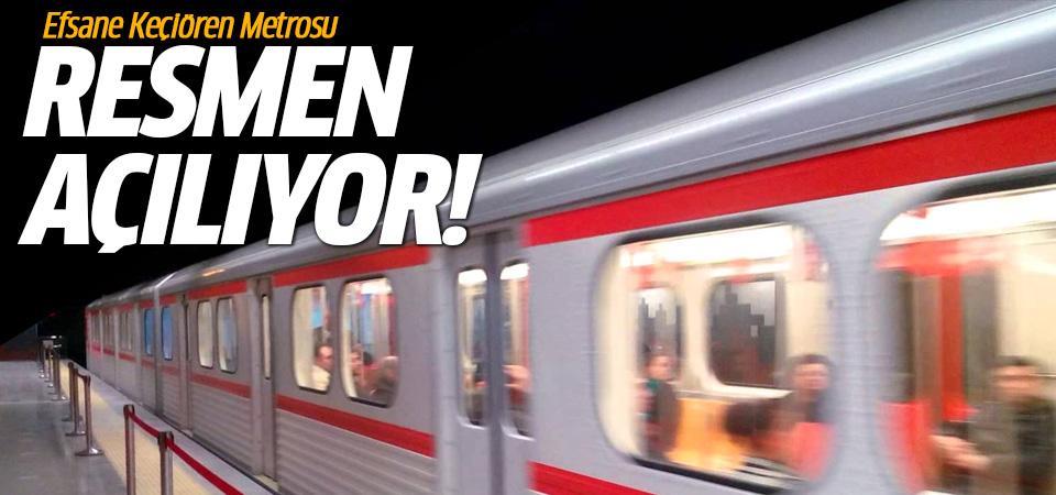 Efsane Keçiören Metrosu resmen açılıyor