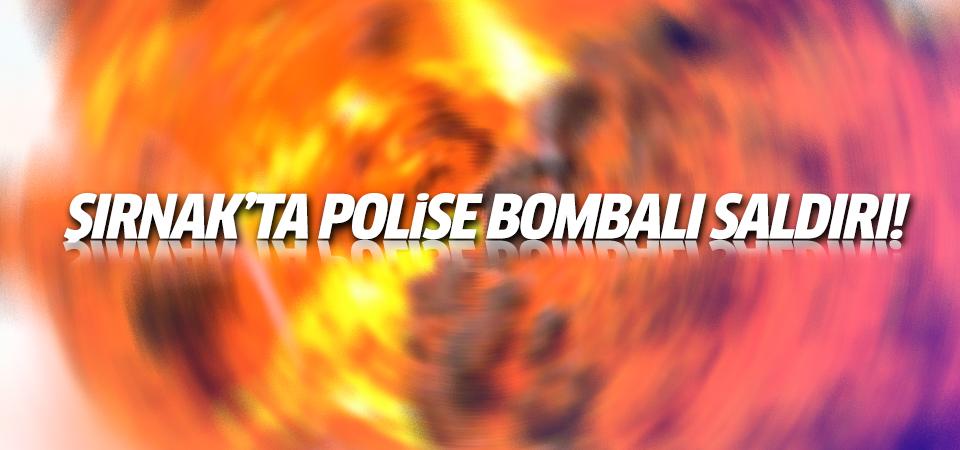 Şırnak'ta polise bombalı saldırı!