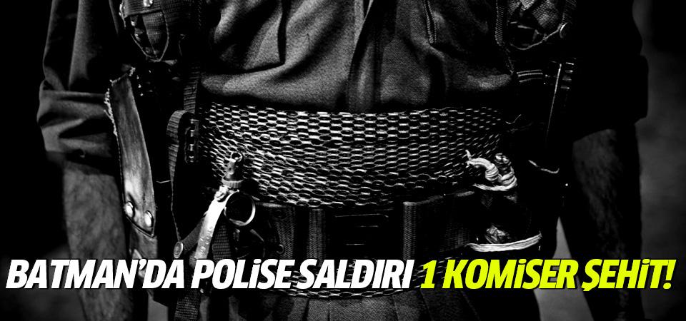 Batman'da polise saldırı: 1 komiser şehit oldu!