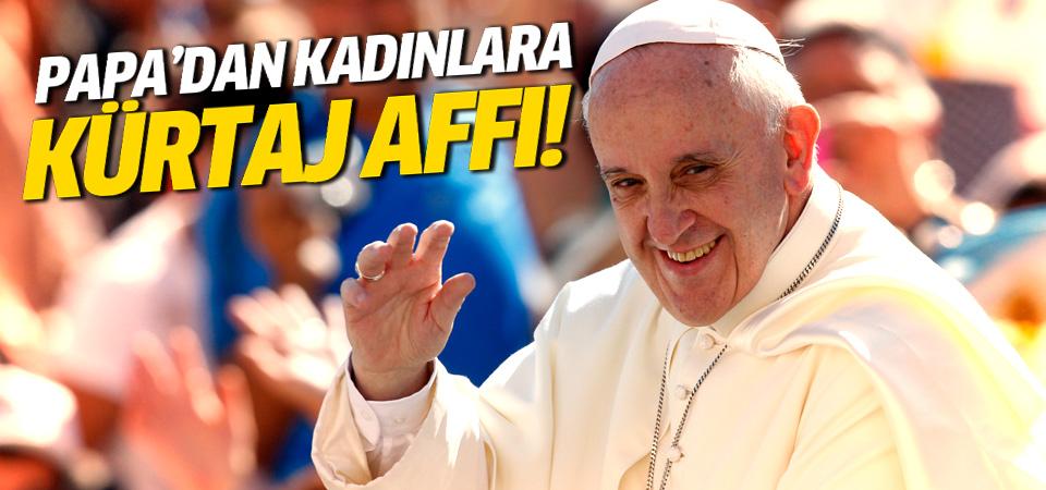 Papa'dan kürtaj affı!