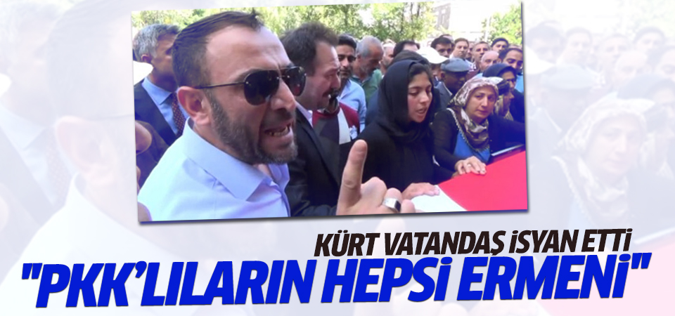 ''PKK'lıların hepsi Ermeni''