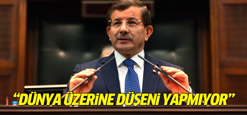 Başbakan Davutoğlu: Dünya üzerine düşeni yapmıyor