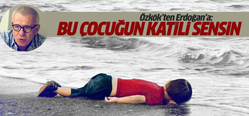 Özkök'ten Erdoğan'a sert sözler