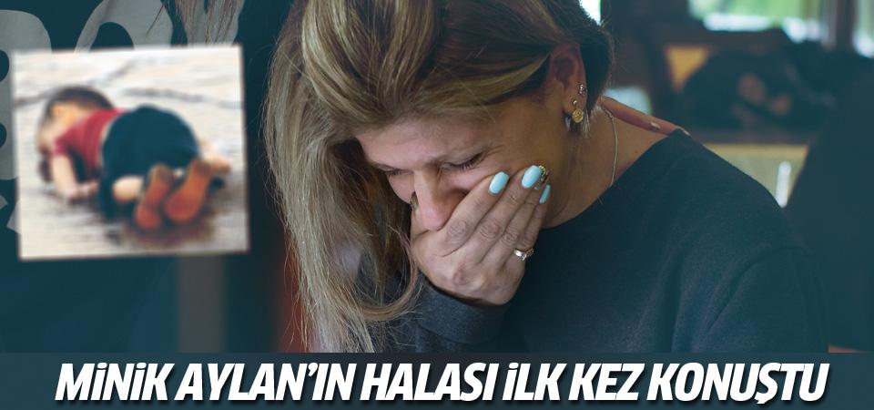 Aylan Kurdi'nin halası konuştu!