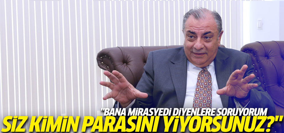 Türkeş'ten 'mirasyedi' tepkisi