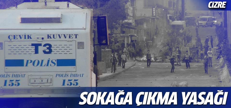Cizre'de sokağa çıkma yasağı